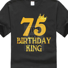 Male O Neck Solid Color Short Sleeved 75Th Birthday King T Shirt 75 Years Old