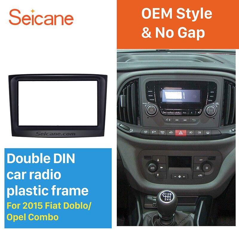 Seicane 173*98mm 2Din Autoradio Fascia pour 2015 Fiat Doblo Opel Combo Support Tableau de Bord Audio Couverture De Voiture remettant l'armature de dvd