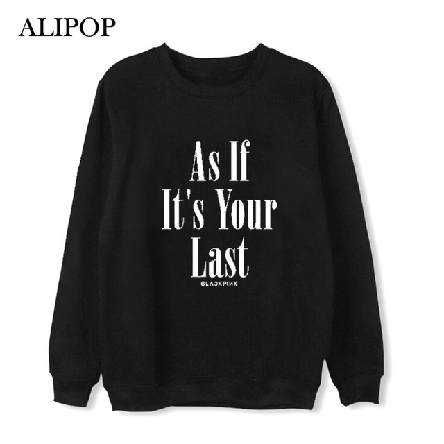 As If It's Your Last SweatShirt BlackPink