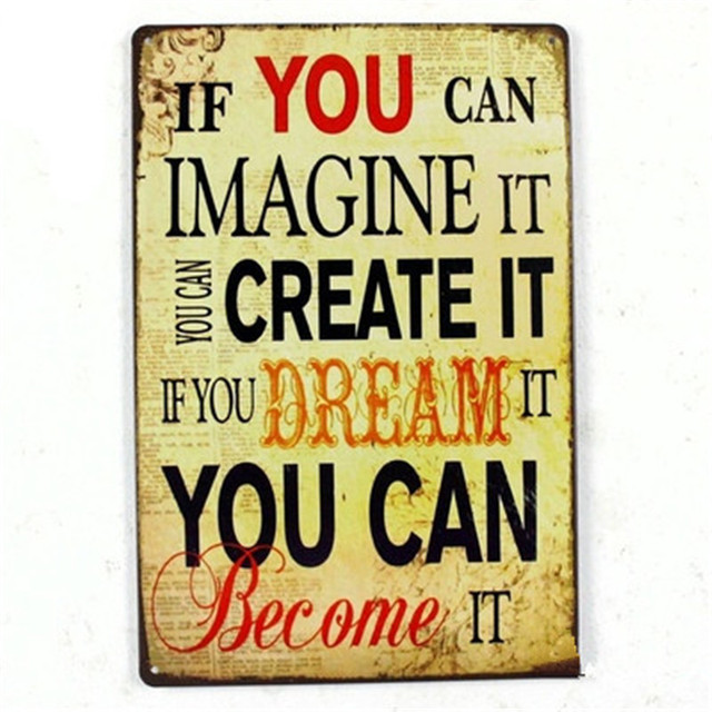 If You Can Imagine It You Can Create It If You Dream Quote Vintage Home  Decor
