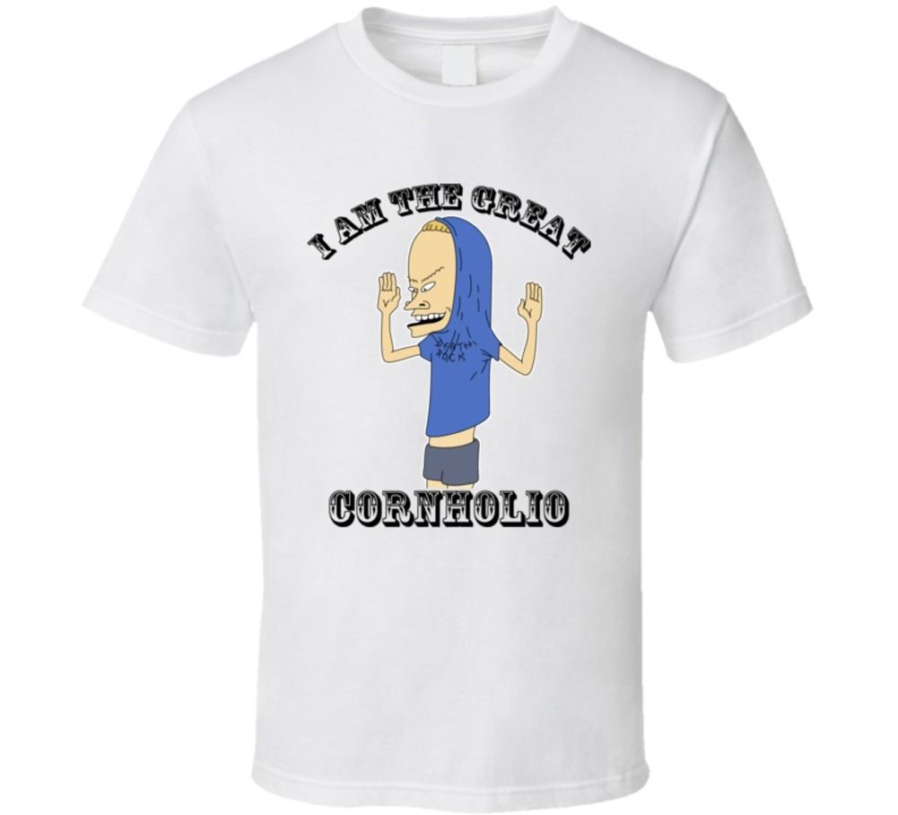 I Am The Great Cornholio Funny Beavis T Shirtmen T shirt o-neck