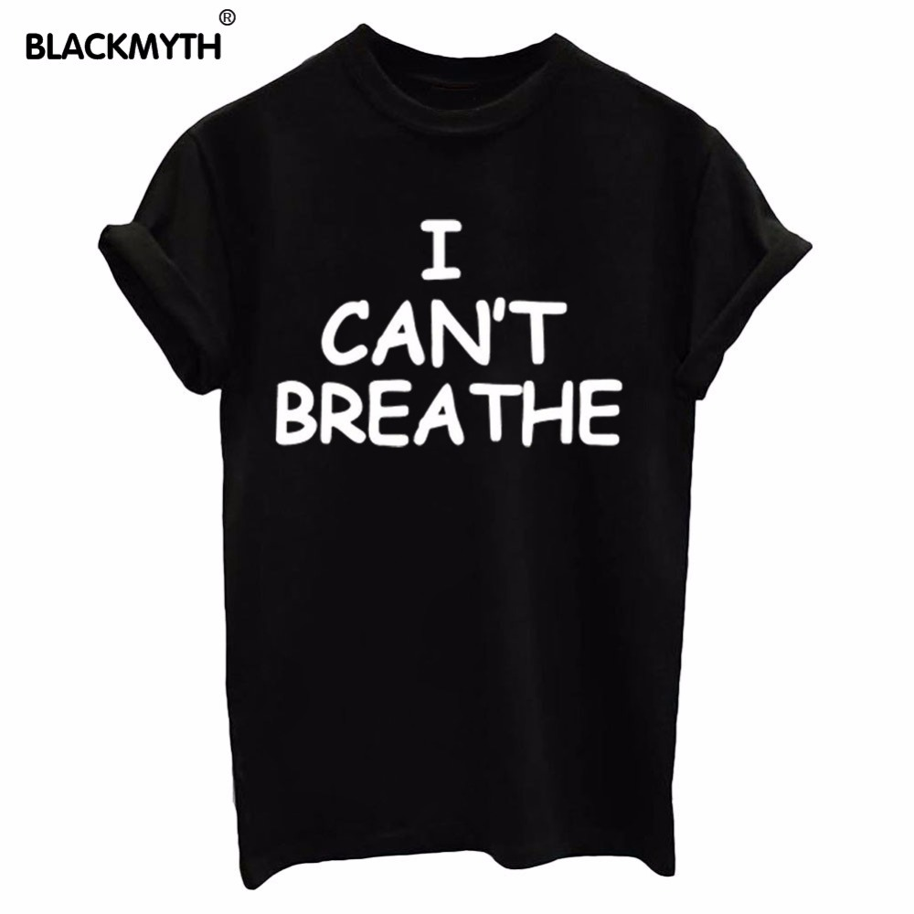 I can 39 t breathe print t shirt for cotton women casual for Where can i print t shirts