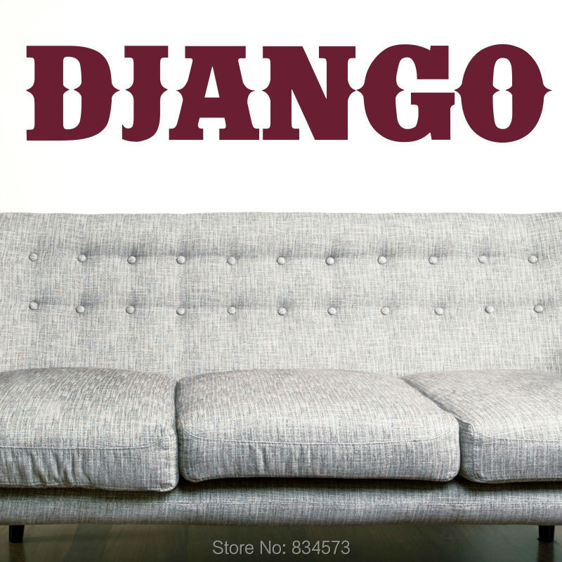 DJANGO Film Western Vintage Quote Wall Art Sticker Decal WallArt Home Decoration Wall Stickers Removable Room Decor Stickers 29