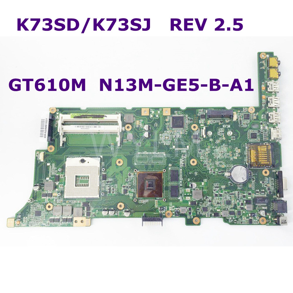 K73SD GT610M N13M-GE5-B-A1 Mainboard REV 2.5 For ASUS K73S K73SV K73SJ Laptop motherboard 100% Tested Free shipping gf108 876 a1 n13p gt a1 n13m ge b a2