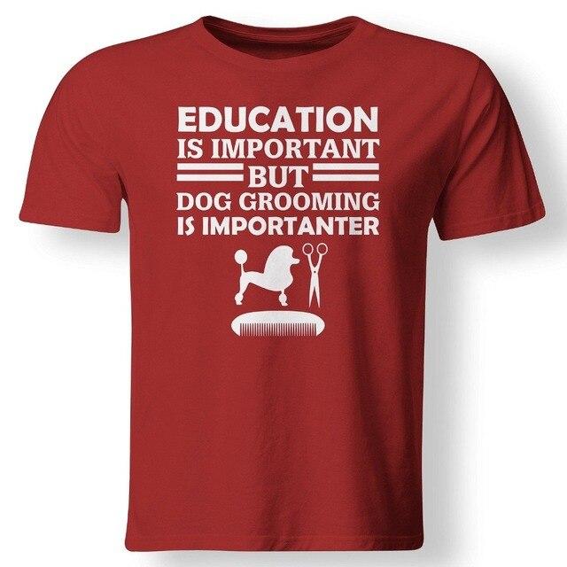 2019 nouvelle mode coton éducation est Important mais chien toilettage est Important drôle toiletteur cadeau à Sri créer une chemise