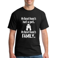 High Quality Short Sleeve T Shirts O Neck Basset Hound Is Not Pet Is Family Team