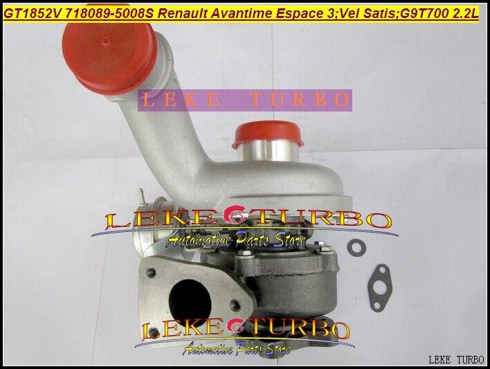 Free Ship GT1852V 718089 718089-5008S Turbo Turbocharger For Renault Avantime Espace III Vel Satis G9T712 G9T 700 2.2L dCi 150HP for renault vel satis bj0