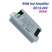 360W led amplifier DC12V 30A RGB strip amplifier DC12 24V for 5050 led strip light signal