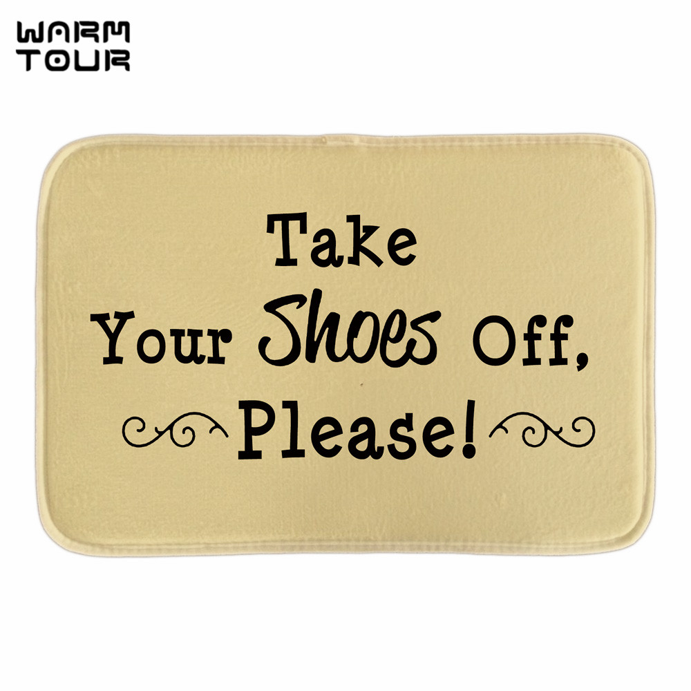 WARM TOUR Take Your Shose Off Please Doormats Cute Home Welcome Indoor Outdoor Door Mats Soft Lightness Fabric Bathroom Mats