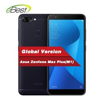 Global Asus Zenfone Max Plus (M1) Mobile phone 5.7 inch 18:9 FHD+ 4GB  64GB Rom MT6750T Octa Core 4130mAh OTG Android Smartphone 1