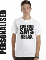 SAYS RELAX personalised mens t shirt RETRO 80S stag party comical funny t shir Casual Short Sleeve TEE Fashion Style Men Tee