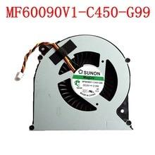 Новые Оригинальные SUNON MF60090V1-C450-G99 3PIN для Toshiba C850 C855 C870 C875 L850 L870 L850D L870D ноутбуки Вентилятор охлаждения