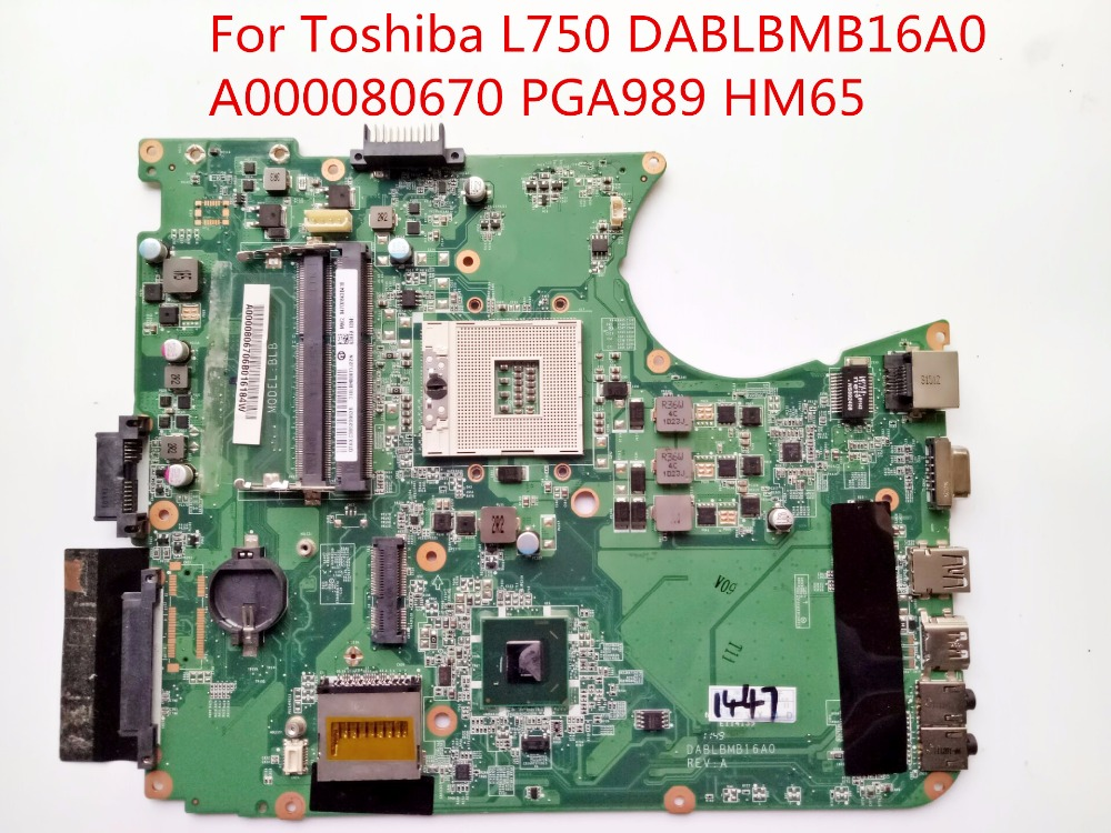 DABLBMB16A0 For Toshiba L750 DDR3 Laptop Motherboard A000080670 PGA989 HM65 100% Tested Fast Ship