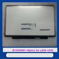 12 5 Inch For FOR LENOVO U260 K27 K29 X220 X230 LTN125AT01 LP125WH2 B125XW01 LCD Display