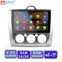 EKIY Автомобильный мультимедийный видеоплеер gps навигатор Android авто для Ford Focus 2 3 Mk2 Mk3 головное устройство 1G + 16G с 4G модема