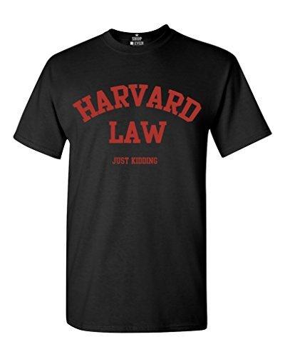 b6da7020ba11 Harvard Law Just Kidding T-shirt Funny College Shirts Short Sleeve Hip Hop Tee  T Shirt Fashion T-Shirts Slim Fit O-Neck