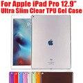 Ultra delgada tpu case para ipad pro soft gel de silicona claro transparente de la cubierta case para apple ipad pro 12.9 n °: IPR02