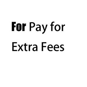 This item is only For pay for Extra money fees for Customer Service