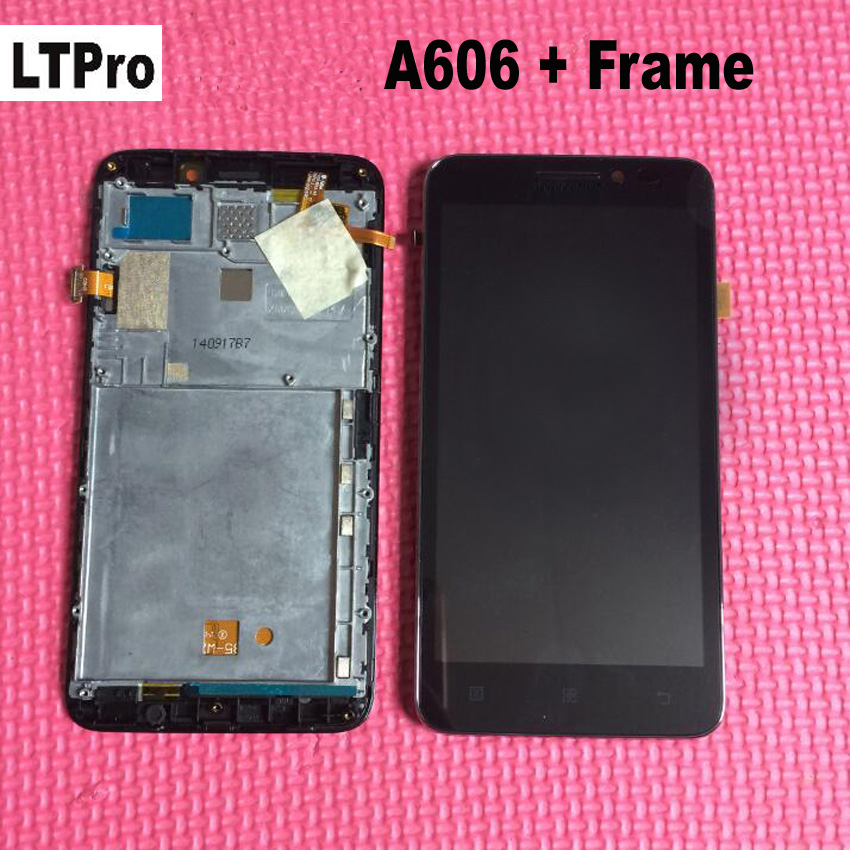 LTPro 100% Guarantee NEW LCD Touch Screen panel Digitizer Assembly + Frame For Lenovo A606 Phone Sensor Display Replacement