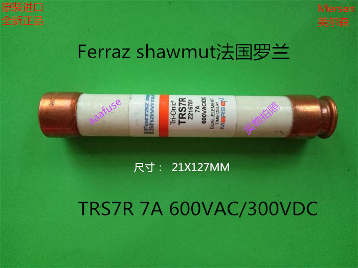Free shipping 5pcs TRS7R Ferraz French Roland 21x127MM ceramic fuse fuse 7A 600VAC genuine roland roland a 500pro r