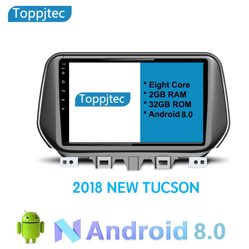 10.1 inch Octa 8 Core Android 8.1 RAM 2G ROM 32G for Hyundai New Tucson 2018 2019 CAR DVD Player stereo Radio GPS Navigation 8 core ram 4g rom 32g 8 inch auto pc 8 core android 8 0 gps navigation car dvd player head unit for volkswagen touareg 2010 2015