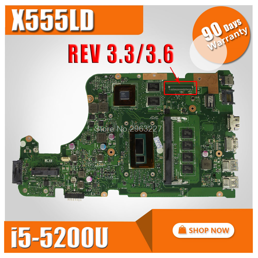 REV 3.3,3.6 i5-5200U 4GB X555LD Motherboard for ASUS R556L X555L X555LD X555LDB X555LD Mainboard with 100% tested for asus laptop motherboard x555ld x555l x555ld f555ld x555ln x555ldb rev 3 1 mainboard with i7 cpu gt840m 2g 100% tested