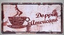 1 pc Coffee Doppio Americano espresso Cappuccino plaques shop store  Tin Plates Signs wall Decoration Metal Art Vintage Poster