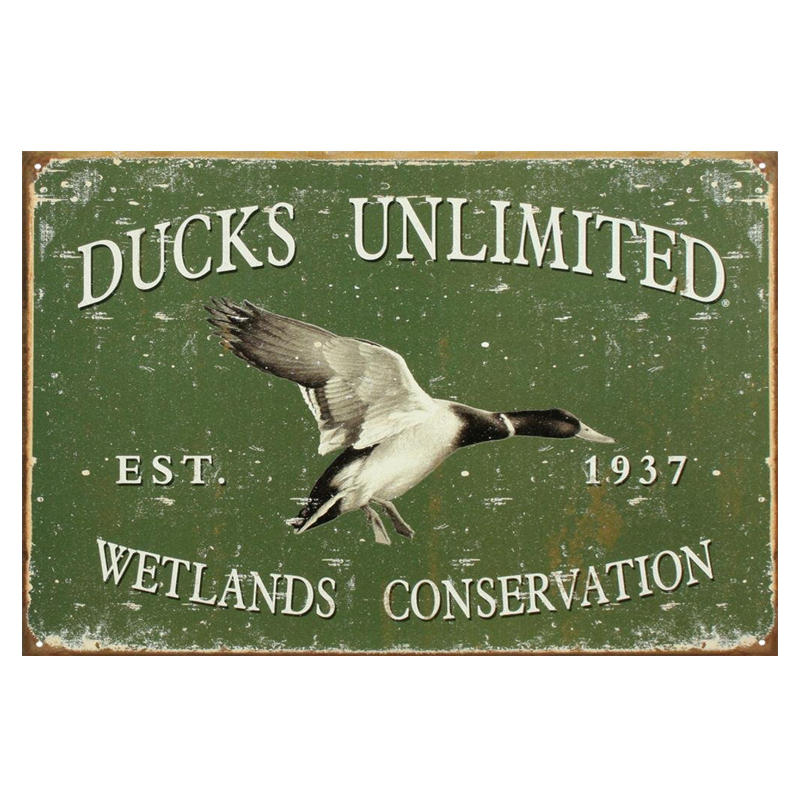 Ducks unlimited wetlands conservation! retro tin signs