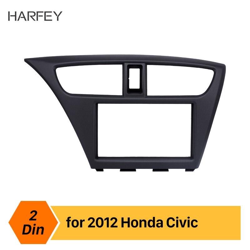 Harfey tableau de bord voiture Radio Fascia pour 2012 2013 2014 2015 Honda Civic européenne LHD DVD stéréo réaménagement 2din cadre Kit de montage