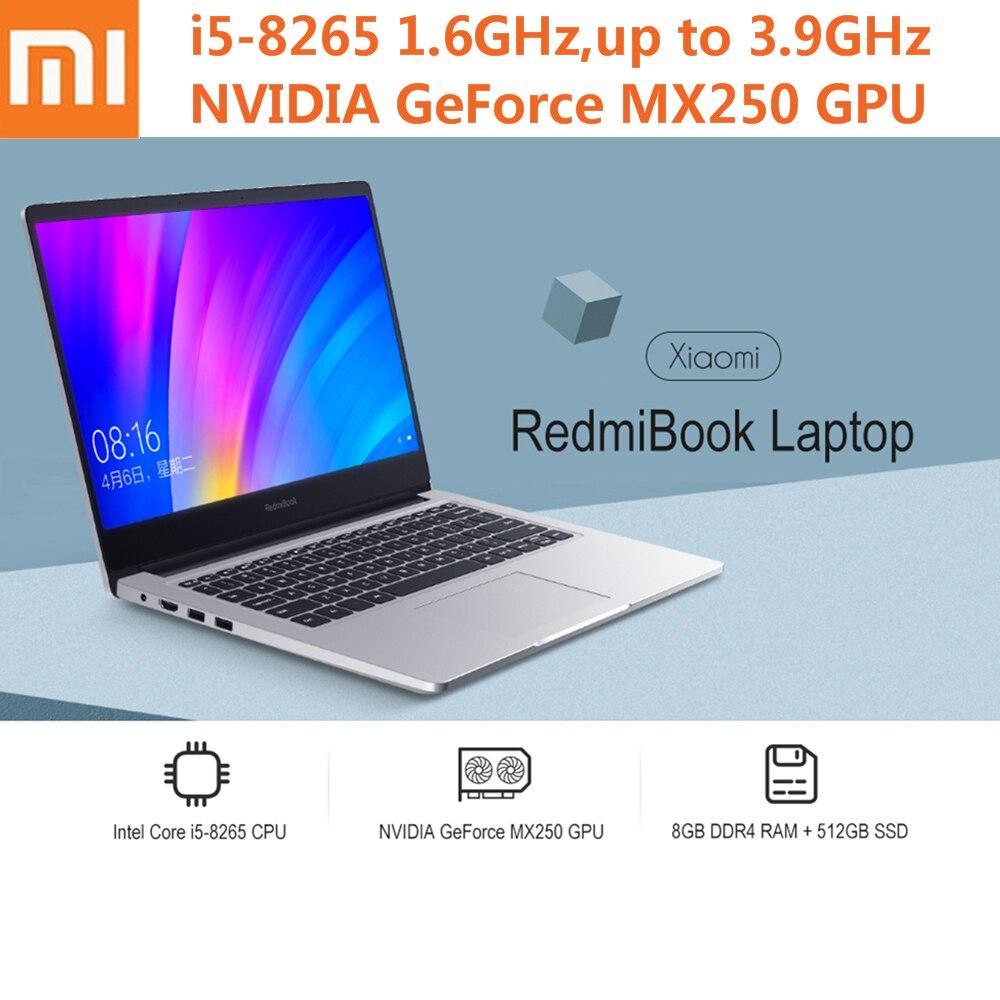Xiaomi RedmiBook 14 pouces ordinateur portable Ultra-mince Win10 Intel Core i5-8265 Quad Core 1.6 GHz NVIDIA GeForce MX250 8 GB 256 GB ordinateur portable