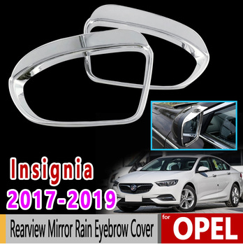 for Opel Insignia B MK2 Vauxhall Holden Commodore 2017-2019 Chrome Rearview Mirror Rain Eyebrow Cover Accessories Car Sticke