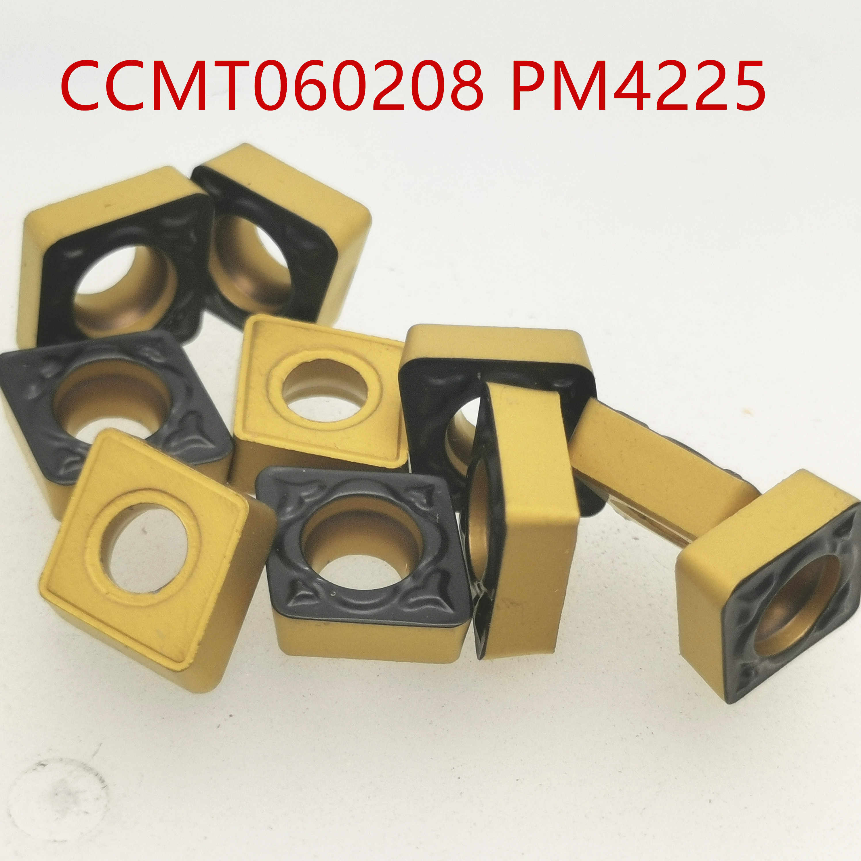 10 PCS CCMT060208 PM 4225 pastilha de Metal Duro ferramenta de tornear CCMT 060208 PM4225 torno cortador de fresa CNC ferramenta de corte
