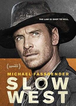《西部慢调》2015年英国,新西兰动作,西部电影在线观看