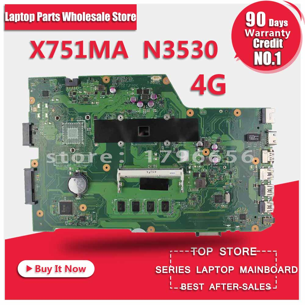 for ASUS X751MA motherboard X751MD REV2.0 Mainboard Processor N3530U 4G Memory On Board fully tested for asus x751ma motherboard x751md rev2 0 mainboard processor n3530u 2g memory on board fully tested