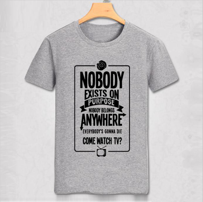 Free Shipping Fashion T-Shirt nobody exists on purpose Short Sleeve Funny cotton Top homme Tees Slim cotton men T-shirt