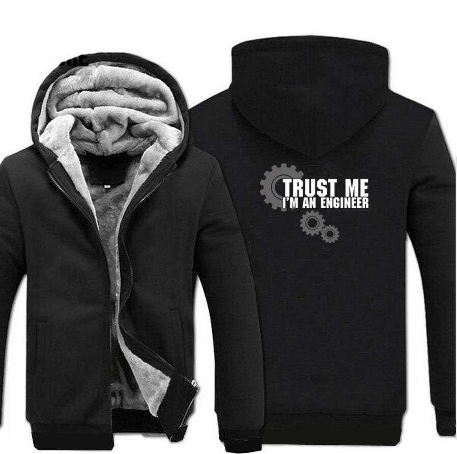 HAMPSON LANQE Trust Me I Am An Engineer Science Hoodies Men 2019 Hot Winter Fashion Men 39 s Sweatshirts Casual Thicken Jacket Men in Hoodies amp Sweatshirts from Men 39 s Clothing