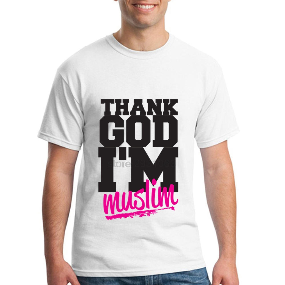 Design t shirt muslim - Crazy T Shirt Man Thank God I M Muslim Mens T Shirt Sales O