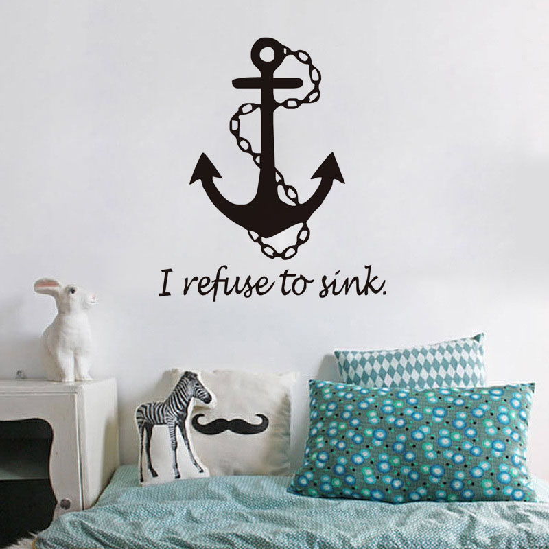 US $5.82 24% OFF|I Refuse To Sink Anchor Wall Stickers Kids Room Decoration  All For Home Vinyl Wall Decals Quotes-in Wall Stickers from Home & Garden  ...