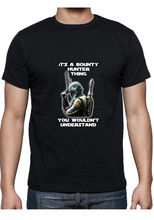 Boba Fett ITS A BOUNTY HUNTER THING black T shirt Star Wars Free shipping  Harajuku Tops Classic Unique Shirt