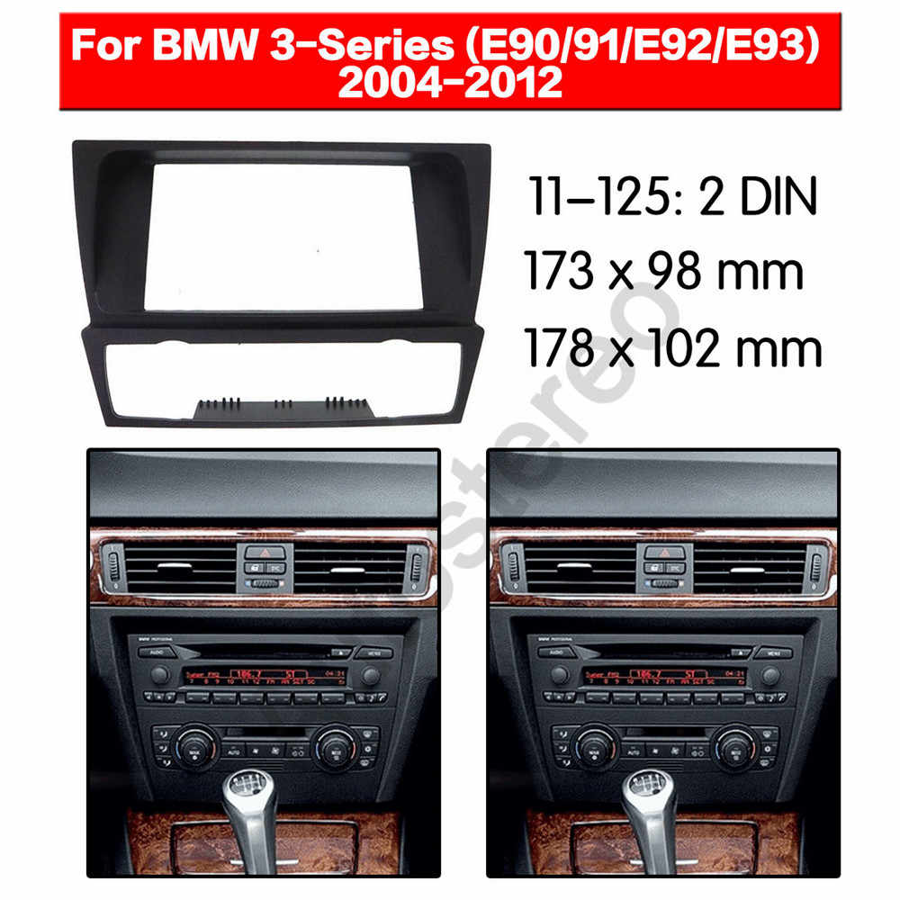 Car Radio Fascia Frame Kit For BMW 3-Series (E90-E93) 2004-2012 Radio Stereo Audio Bezel Facia Panel Trim Dash 2 Din Mount Kit