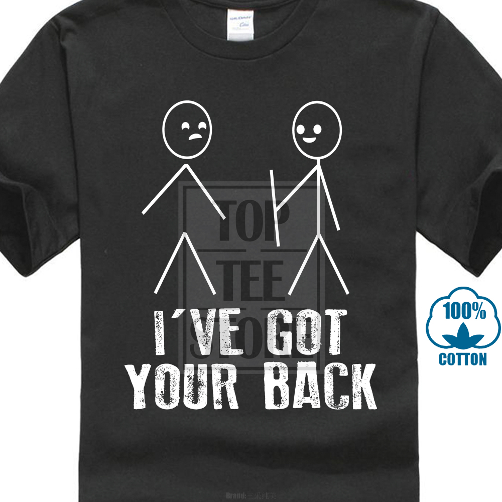 Ive Got Your Back Stickman T Shirt Tee Drawing Friend Funny Gift Birthday Summer Short Sleeves Cotton T Shirt Top Tee image