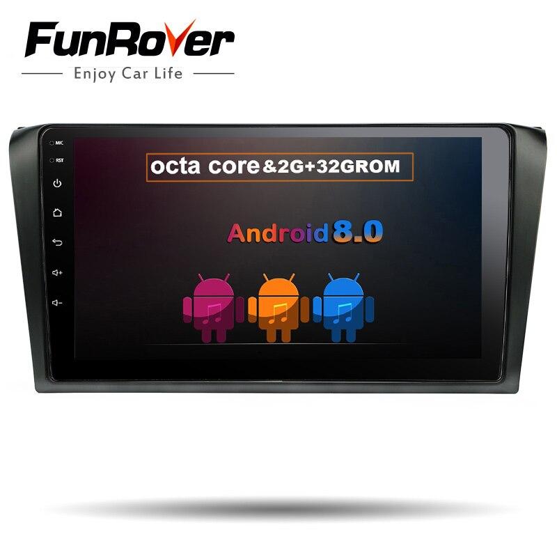 Funrover 8 ядер Android8.0 2din Автомобильные магнитолы мультимедиа для Mazda 3 Mazda3 2004-2009 gps навигации головное устройство стерео