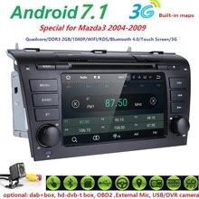 ROM 16G1024*600 QuadCore Android7.1 FitMAZDA3 2004-2009 Monitor Del Coche Reproductor de DVD GPS TV 2 GRAM 4G SWC WIFI DAB Radio TDT HD DVR SD