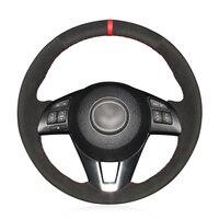 Hand stitched Black Suede Anti slip Soft Car Steering Wheel Cover for Mazda 3 Axela Mazda 6 Atenza Mazda 2 CX 3 CX