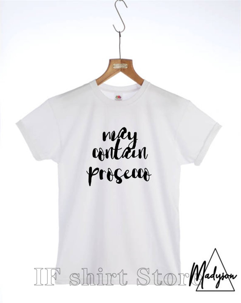 May Contain Prosecco Funny Mens Unisex T-Shirt