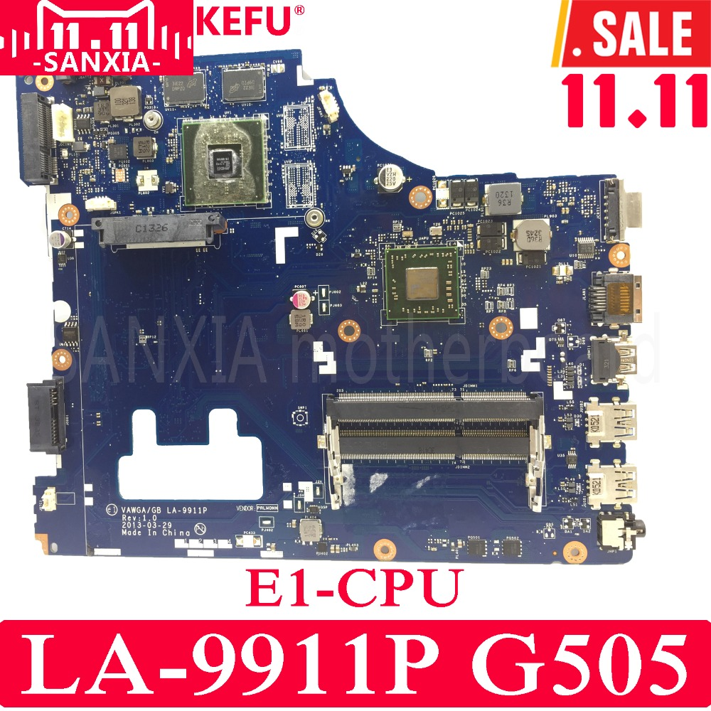 KEFU VAWGA/GB LA-9911P Laptop motherboard for Lenovo G505 Test original mainboard E1 CPU original for lenovo b490 v470 motherboard mainboard 48 4td01 011 100