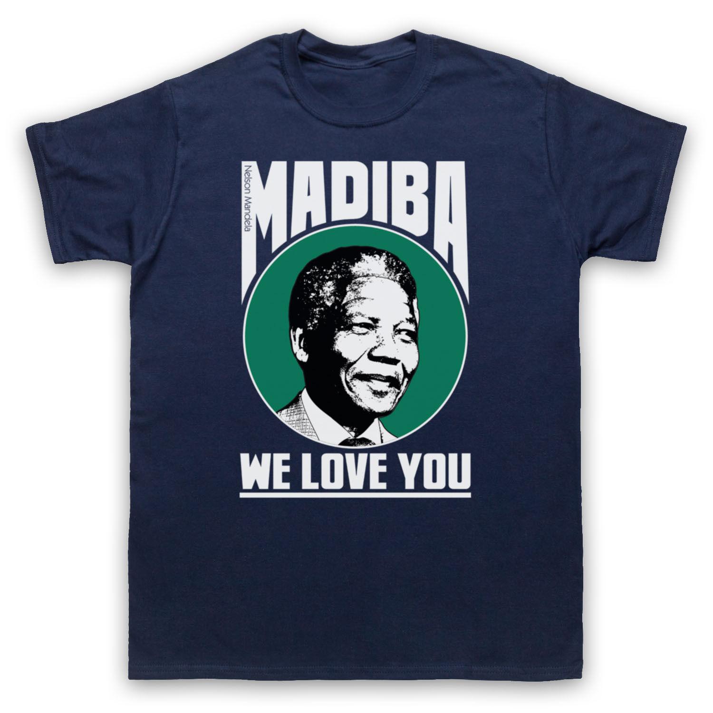 NELSON MANDELA UNOFFICIAL MADIBA WE LOVE YOU T-SHIRT MENS LADIES KIDS SIZES COLS