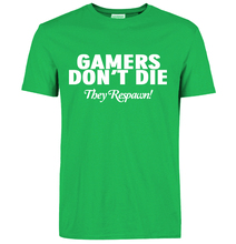 GAMERS DON'T DIE newest hot Fashion streetwear funny T-Shirt