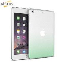 Kisscase градиент силиконовый чехол для iPad Air 2 IPad 2/3/4 9.7 дюймов случаях мягкий ультра тонкий Protector Назад для Ipad Air крышка