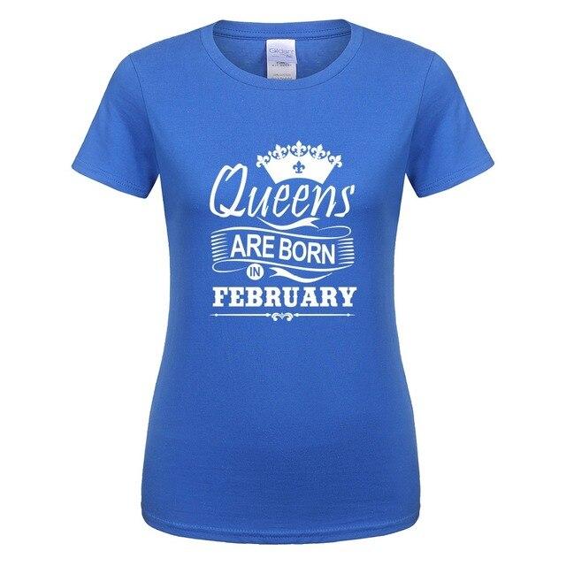 Verano mujeres reinas nacen en febrero camiseta algodón manga corta Mujer  cumpleaños regalo camisetas ropa femenina. Sitúa el cursor encima para ... 22eacdc50fc68